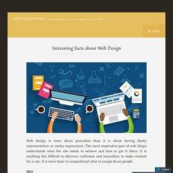 Interesting Facts about Web Design – Web Solution Delhi