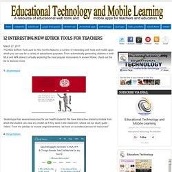 12 Interesting New EdTech Tools for Teachers