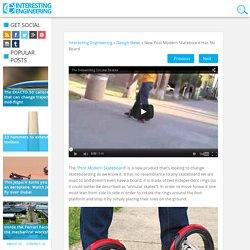 New Post Modern Skateboard Has No Board
