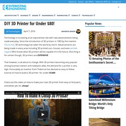 DIY 3D Printer for Under $80!