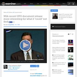 "NSA recent UFO document release more interesting for what it ""could"" not find - Seattle exopolitics"