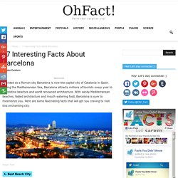 17 Interesting Facts About Barcelona
