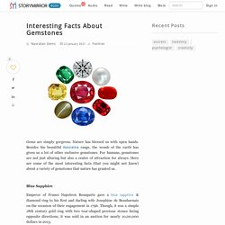 Interesting Facts About Gemstones