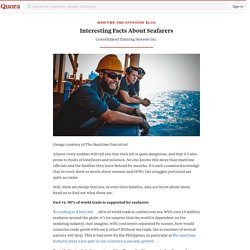 Interesting Facts About Seafarers
