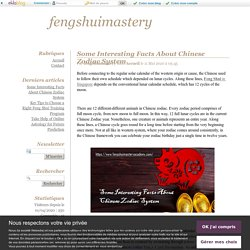 Some Interesting Facts About Chinese Zodiac System - fengshuimastery