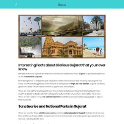 Interesting Facts about Glorious Gujarat that you never knew