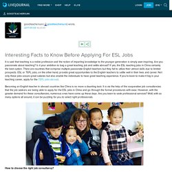 Interesting Facts to Know Before Applying For ESL Jobs