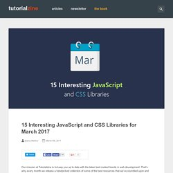 15 Interesting JavaScript and CSS Libraries for March 2017
