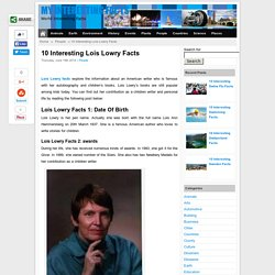 10 Interesting Lois Lowry Facts