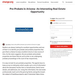 Pre-Probate in Arizona- An Interesting Real Estate Opportunity