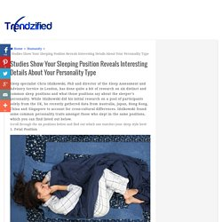 Studies Show Your Sleeping Position Reveals Interesting Details About Your Personality Type