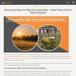 Interesting Ways the World is Using Solar - Solar Powered Pest Control System
