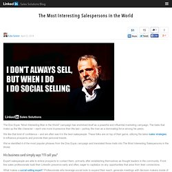 The Most Interesting Salespersons in the World