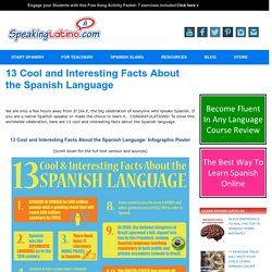 13 Cool and Interesting Facts About the Spanish Language