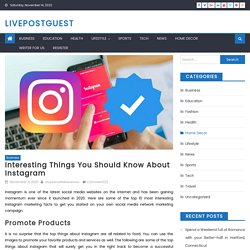 Interesting Things You Should Know About Instagram