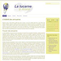 L'intérêt des annuaires - lalucarne-alain.fr