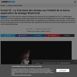 Covid-19 : La Cnil émet des doutes sur l'intérêt de la future application de pistage StopCovid