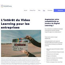 L'intérêt du Video Learning pour les entreprises