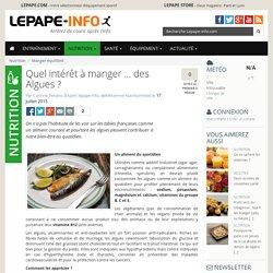 Quel intérêt à manger … des Algues