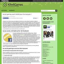 Social gaming, quel intérêt pour les marques ?