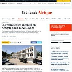 La France et ses intérêts en Afrique sous surveillance
