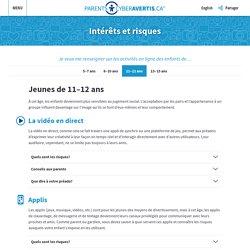 Intérêts et risques : Jeunes de 11–12 ans – ParentsCyberAvertis.ca
