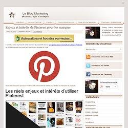 Enjeux et intérêts de Pinterest pour les marques
