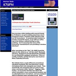 Blue Tooth Interface for HF-VHF Amateur Radio Transceivers by K7SFN, FRANK J DZIURDA