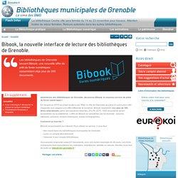 Bibook, la nouvelle interface de lecture des bibliothèques de Grenoble.