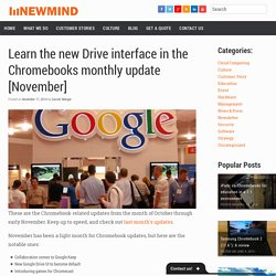 Learn the new Drive interface in the Chromebooks monthly update [November]