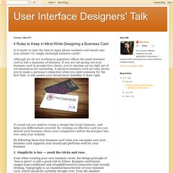 User Interface Designers' Talk: 4 Rules to Keep in Mind While Designing a Business Card