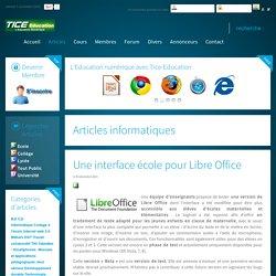 Une interface école pour Libre Office
