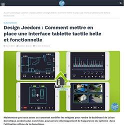 Design Jeedom : Comment mettre en place une interface tablette tactile belle et fonctionnelle -