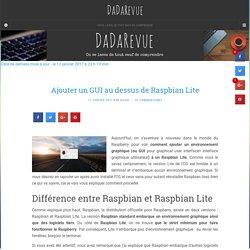 Ajouter un interface graphique au dessus de Raspbian Lite - DaDaRevue