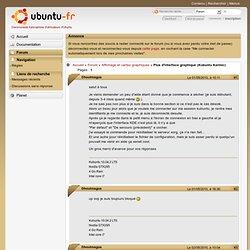 Plus d'interface graphique (Kubuntu Karmic) (Page 1) / Affichage et cartes graphiques