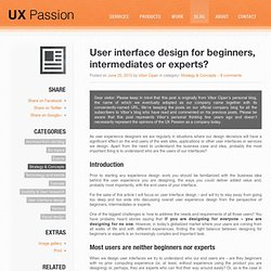 User interface design for beginners, intermediates or experts?