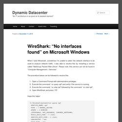 """WireShark: """"No interfaces found"""" on Microsoft Windows"""