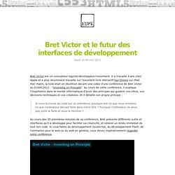 Bret Victor et le futur des interfaces de développement