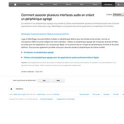 Comment regrouper plusieurs interfaces audio en créant un périphérique agrégé sur MacOSX10.6SnowLeopard