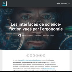 Les interfaces de science-fiction vues par l'ergonomie