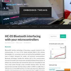 HC-05 Bluetooth interfacing with your microcontrollers