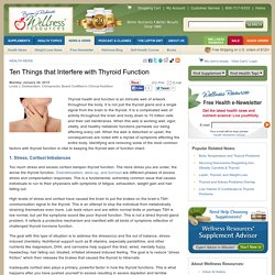 Ten Things that Interfere with Thyroid Function