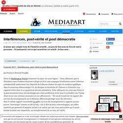 Interférences, post-vérité et post démocratie