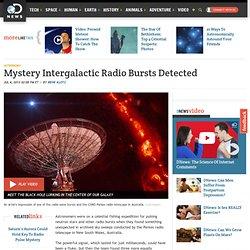Mystery Intergalactic Radio Bursts Detected