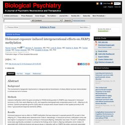 Holocaust exposure induced intergenerational effects on FKBP5 methylation - Biological Psychiatry