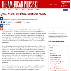 Race, Wealth, and Intergenerational Poverty