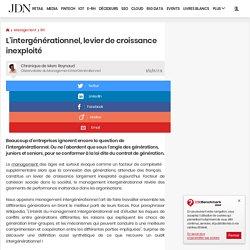 L'intergénérationnel, levier de croissance inexploité