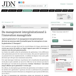 Du management intergénérationnel à l'innovation managériale par Francis Boyer - Chronique Management