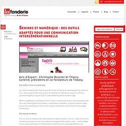 Seniors et numérique: Des outils adaptés pour une communication intergénérationnelle
