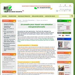 Réussir une animation intergénérationnelle - Atelier Bec et Croc - Jeux géants en bois pour les collectivités. Achat internet